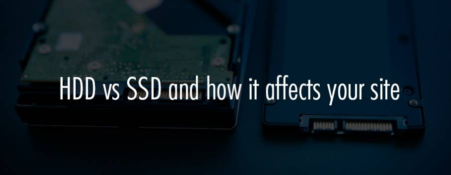SSD vs HDD for hosting and how it affects your site speed