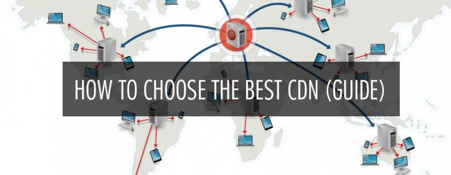 How to Choose the Best CDN Provider (Complete Guide)