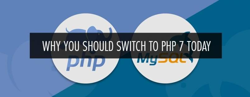 Why you should switch to PHP 7 today